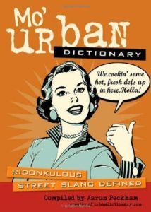 Mo-Urban-Dictionary-Ridonkulous-Street-Slang-Defined